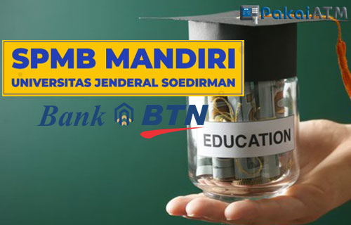 Cara Bayar SPMB Unsoed via Bank BTN