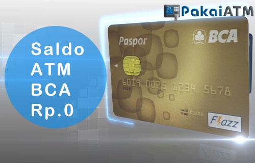 Saldo ATM BCA 0