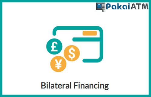 1. Bilateral Financing