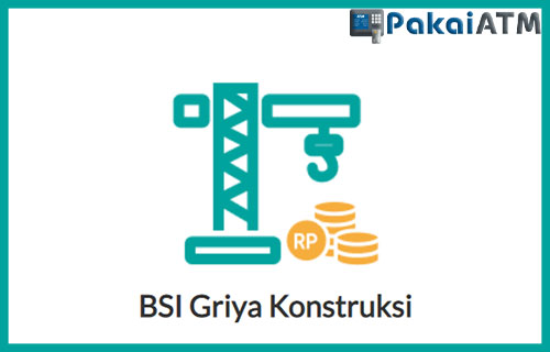 5. BSI Griya Konstruksi
