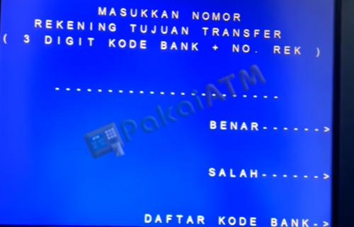 7. Input Kode Bank Nomor Rek Tujuan