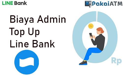 Biaya Admin Top Up Line Bank Lewat DANA