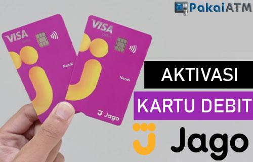 Cara Aktivasi Kartu Debit Bank Jago Syarat Ketentuan