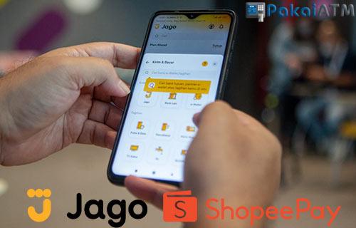 Cara Top Up ShopeePay Lewat Bank Jago