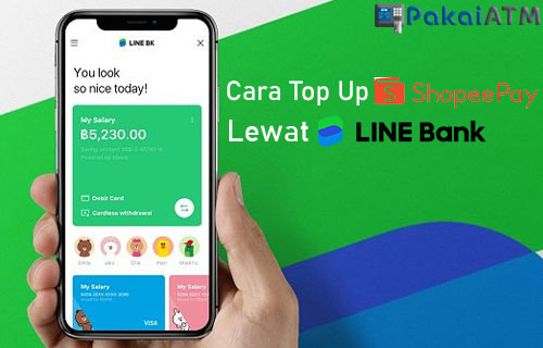 Cara Top Up ShopeePay Lewat LINE Bank