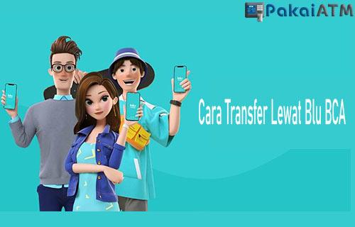 Cara Transfer Lewat Blu BCA Sesama Bank Lain