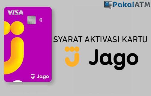 Syarat Ketentuan Aktivasi Kartu Debit Bank Jago