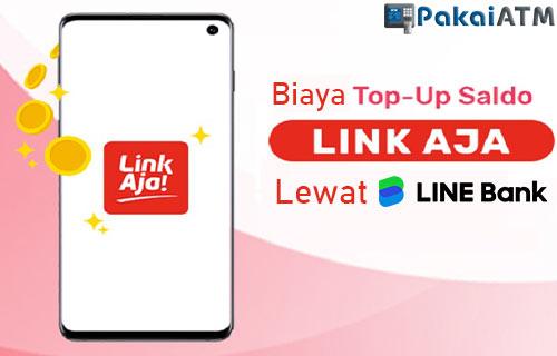 Biaya Admin Top Up LinkAja Lewat LINE Bank