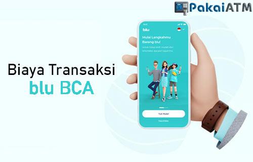 Biaya Transaksi blu BCA
