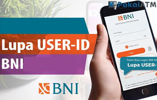 Lupa User ID BNI Internet Mobile Banking