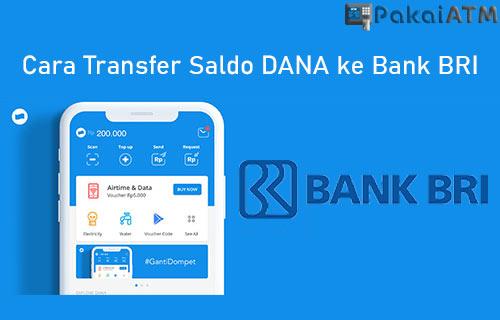 Cara Transfer Saldo DANA ke Bank BRI