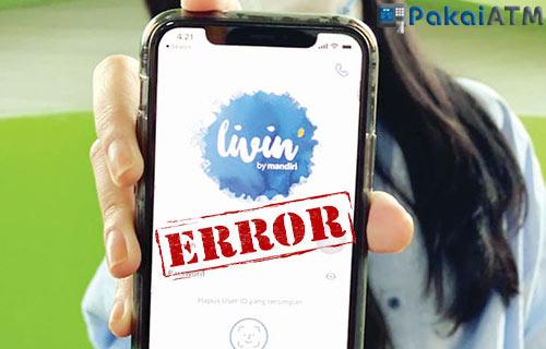 Livin by Mandiri Error